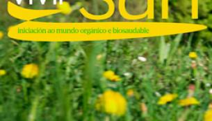 """Comeza no Multiusos Fontes do Sar o programa """"VIVIR SAN"""" de iniciación ao mundo orgánico e biosaudable"""