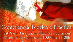 "Conferencia ""Sat Nam Rasayan, meditación e curación"""