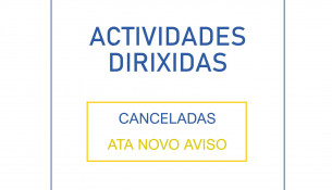 Actividades dirixidas canceladas ata novo aviso por gromo nas instalacións